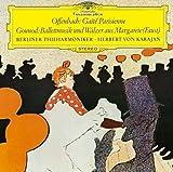 オッフェンバック:バレエ「パリの喜び」抜粋/グノー:歌劇「ファウスト」からのバレエ音楽 他