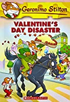 Valentine's Day Disaster (Geronimo Stilton)