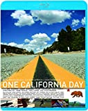 ワン・カリフォルニア・デイ[Blu-ray/ブルーレイ]