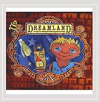 Dreamland: Songs for Sleepyheads Big & Small