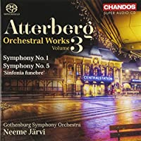 Atterberg: Orchestral Works Vo