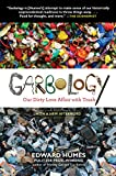Garbology: Our Dirty Love Affair with Trash 画像