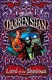 Lord of the Shadows (The Saga of Darren Shan, Book 11) (English Edition) 画像