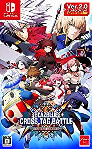 BLAZBLUE CROSS TAG BATTLE Special Edition 【Amazon.co.jp限定】オリジナルPC壁紙2種 配信 - Switch
