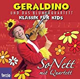 Geraldino und das Blumenquartett - SoNett mit Quartett / CD . Musik fuer Kids