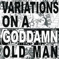 Vol. 2-Variations on Goddamn