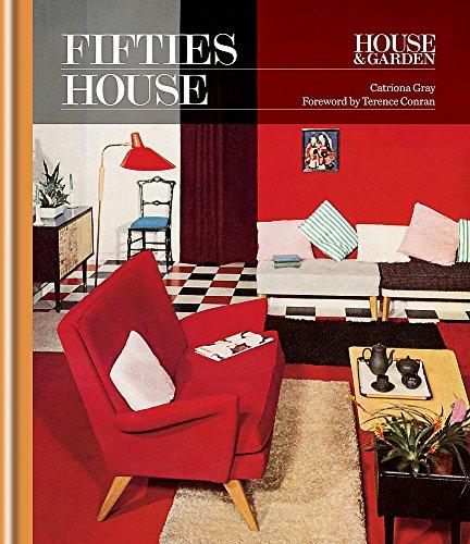 House & Garden 1950s House (Decades of Design)
