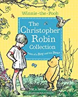 Winnie-the-Pooh: The Christopher Robin Collection (Tales of a Boy and his Bear) (Winnie the Pooh)
