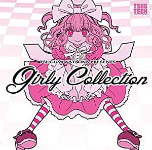 TSUGUMI KATAOKA PRESENTS Girly Collection
