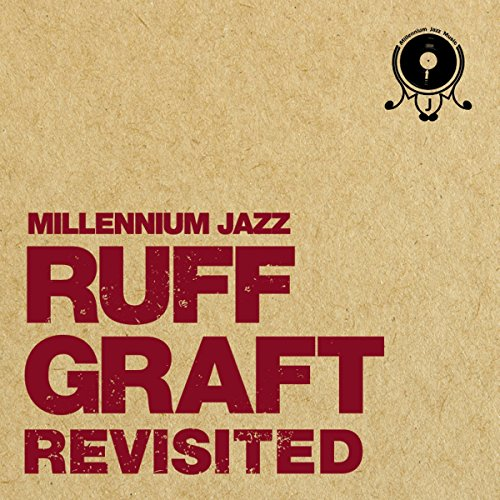 Ruff Graft Revisited [12 inch Analog]