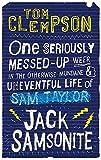 サムソナイト One Seriously Messed-Up Week: In the Otherwise Mundane and Uneventful Life of Jack Samsonite