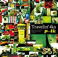 Travelin' 4ks