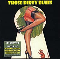 Vol. 2-Those Dirty Blues