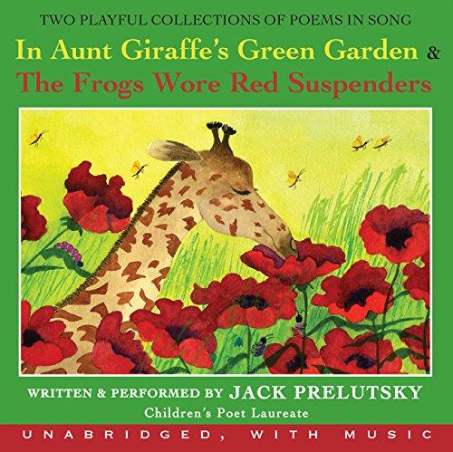 Download In Aunt Giraffe's Green Garden CD: & Frogs Wore Red Suspenders 0061254568