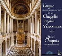 Organ of the Chapelle Royale of Versailles