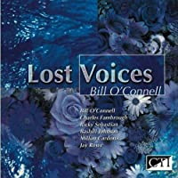 Lost Voices by Bill O'Connell (2003-04-01)