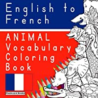 Animal Vocabulary Coloring Book (Vocabulary Coloring Books for Children)