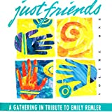 Just Friends: A Gathering in Tribute to Emily Remler, Volume One