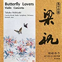 Chen / He : The Butterfly Lovers - Violin Concerto