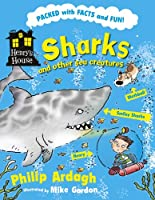Sharks and Other Sea Creatures (Henry's House)