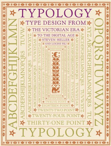 Download Typology: Type Design from the Victorian Era to the Digital Age 0811823083