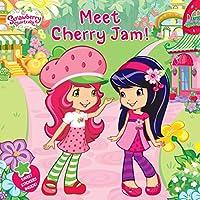 Meet Cherry Jam! (Strawberry Shortcake)