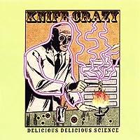 Delicious Delicious Science