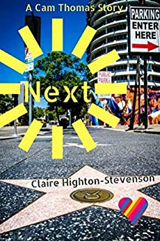 Next: A Cam Thomas Story by [Highton-Stevenson, Claire]