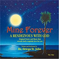 Mine Forever: A Rendezvous With God Vol. 1【CD】 [並行輸入品]