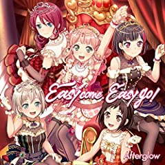 Afterglow「Easy come, Easy go!」のジャケット画像