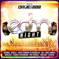 Edm Night: Mixed By Dave202