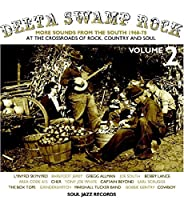 Vol. 2-Delta Swamp Rock:More Sounds from the South [Analog]