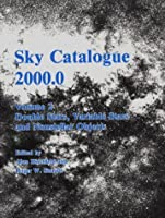 Sky Catalogue 2000.0: Volume 2, Galaxies, Double and Variable Stars, and Star Clusters: Stars to Visual Magnitude 2000.0