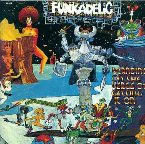 アルバムレビュー FUNKADELIC『Standing on the Verge of Getting It On』