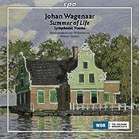 Summer of Life: Symphonic Poems by JOHAN WAGENAAR (2009-11-17)