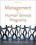 Management of Human Service Programs (SW 393t 16- Social Work Leadership in Human Services Organiz)