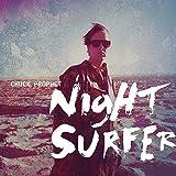 Night Surfer(import)