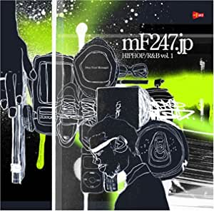 mF247.jp ~DROP YOUR MESSAGE <R&B/HIP HOP> VOL.1~