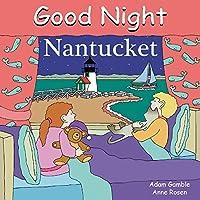 Good Night Nantucket (Good Night Our World)