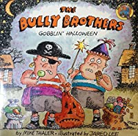Bully Bros Goblin Hal (All Aboard Book)