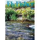 FLY FISHER(フライ フィッシャー) 2017年 12 月号 [雑誌]