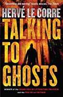Talking to Ghosts