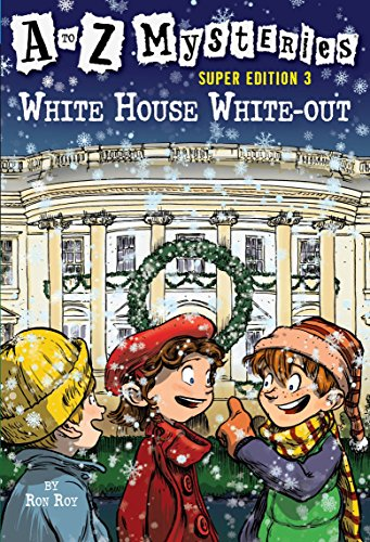 A to Z Mysteries Super Edition 3: White House White-Outの詳細を見る