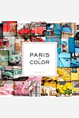Paris in Color by Nichole Robertson (2012-04-18) Unknown Binding