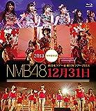 NMB48 西日本ツアー&東日本ツアー2013 12月31日