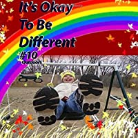 It's Okay to Be Different: Outdoors