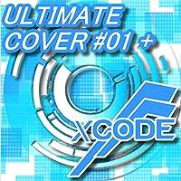 """儚くも永久のカナシ (XCODE FA""""00"""" Rework)"""