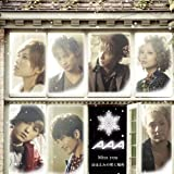 Miss you / AAA