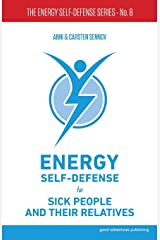 Energy Self-Defense for Sick People and Their Relatives ペーパーバック