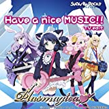 Have a nice MUSIC!! <TV edit>
